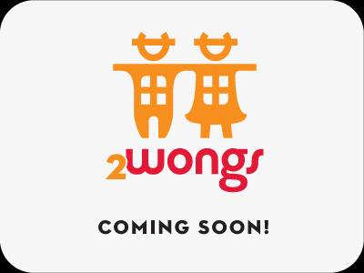 2wongs coming soon